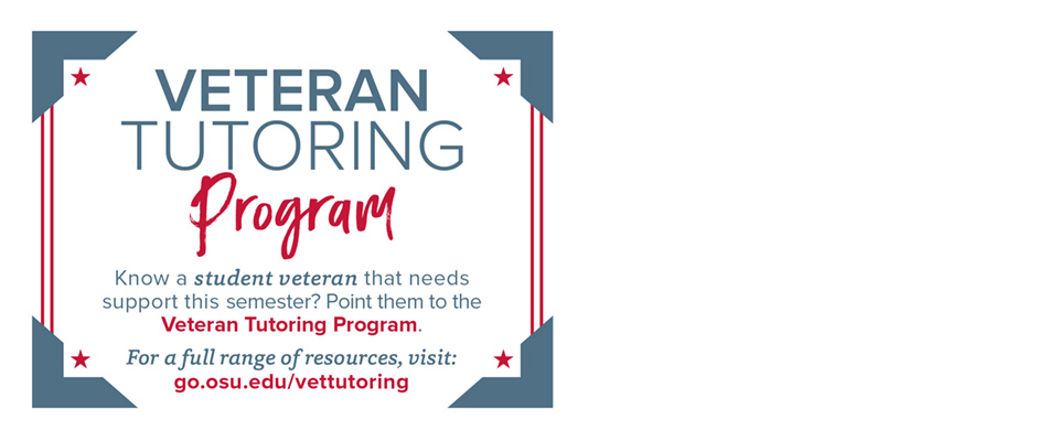 Veteran Tutoring Program: go.osu.edu/vettutoring